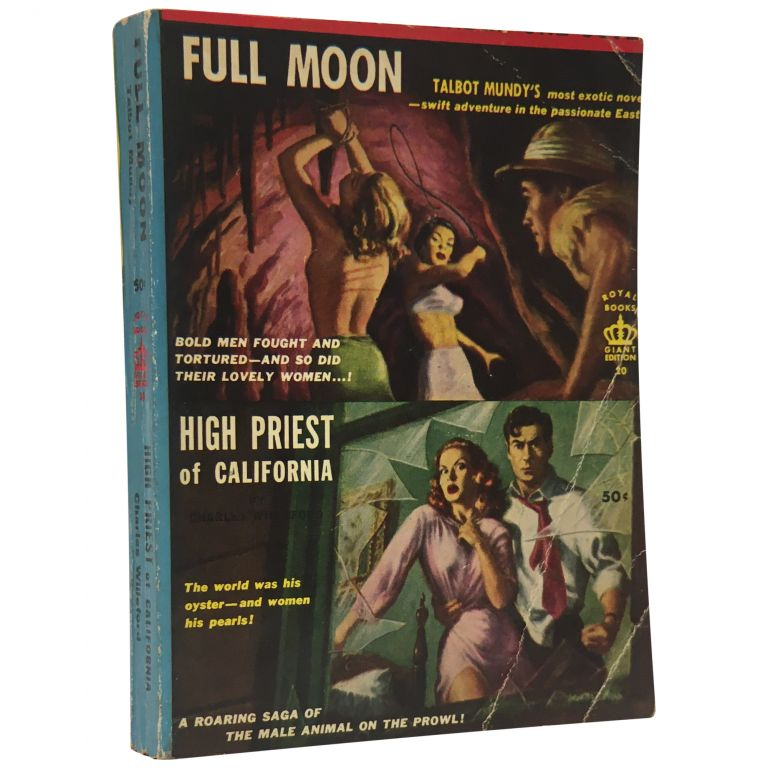 High Priest of California and Full Moon: An Exotic Adventure-Novel. Charles Willeford, Talbot Mundy.