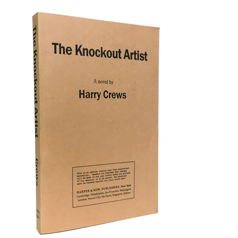 The Knockout Artist [Uncorrected Proof]. Harry Crews.