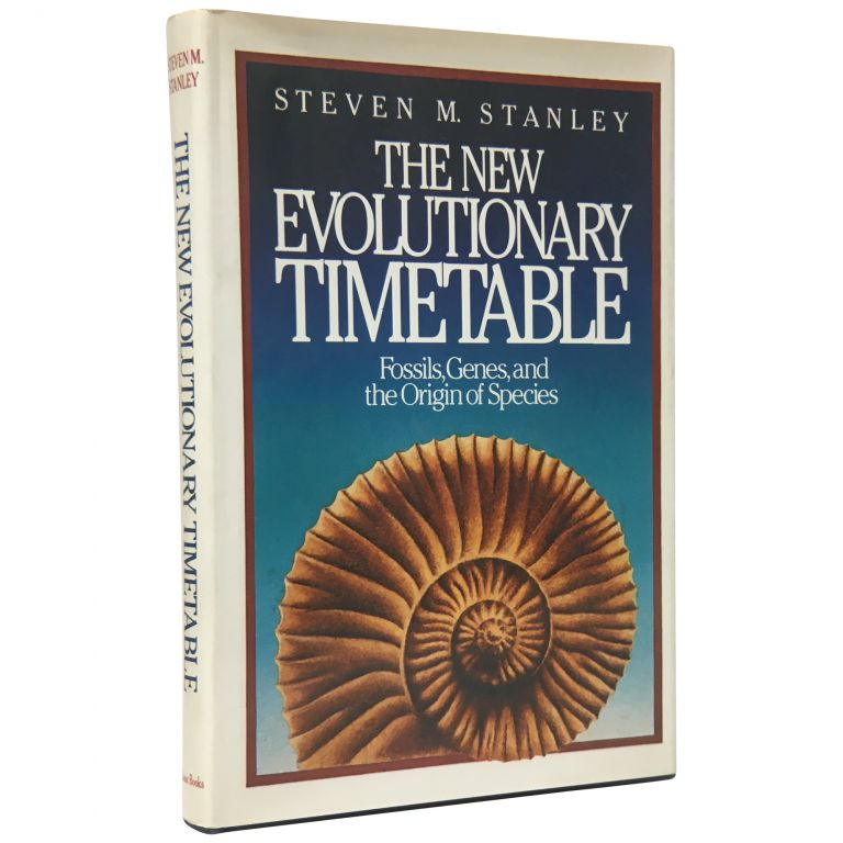 The New Evolutionary Timetable: Fossils, Genes, and The Origin of Species. Steven M. Stanley.