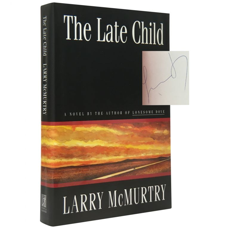 The Late Child. Larry McMurtry.