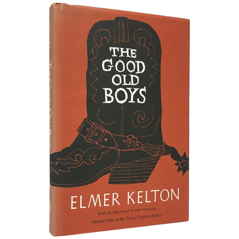 The Good Old Boys. Elmer Kelton.