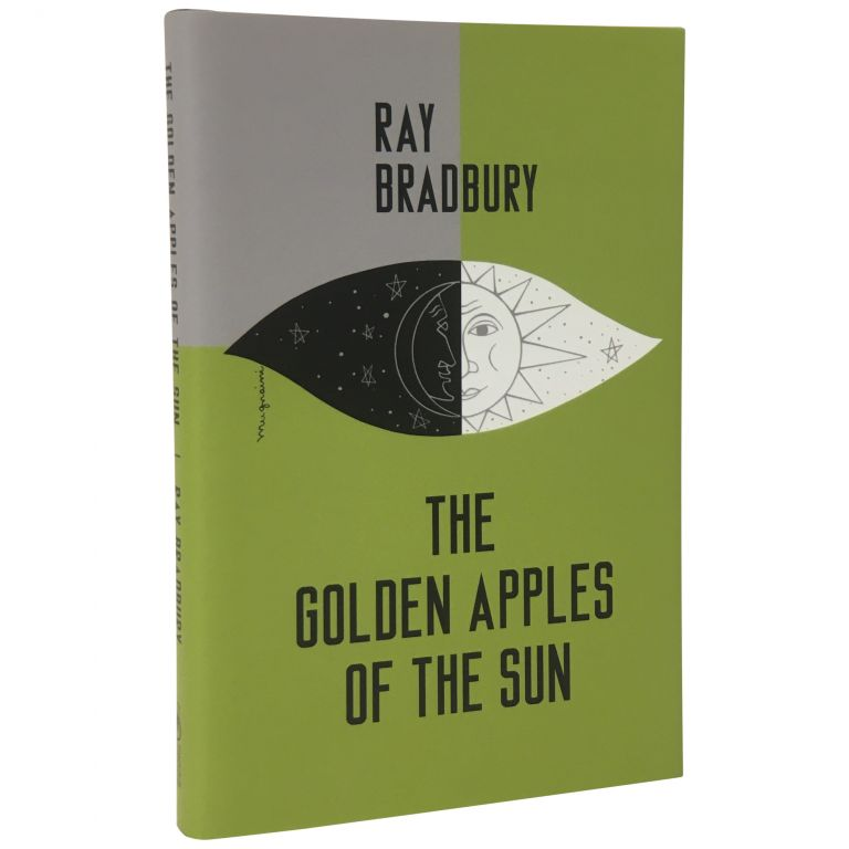 Golden Apples of the Sun and Other Stories [Trade Issue]. Ray Bradbury.