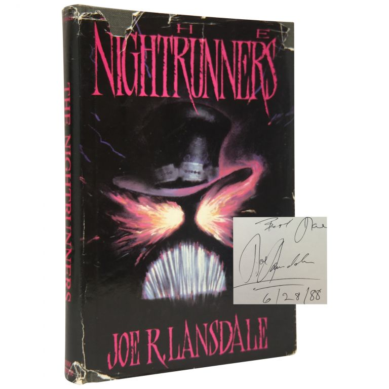 The Nightrunners [Association Copy]. Joe R. Lansdale.
