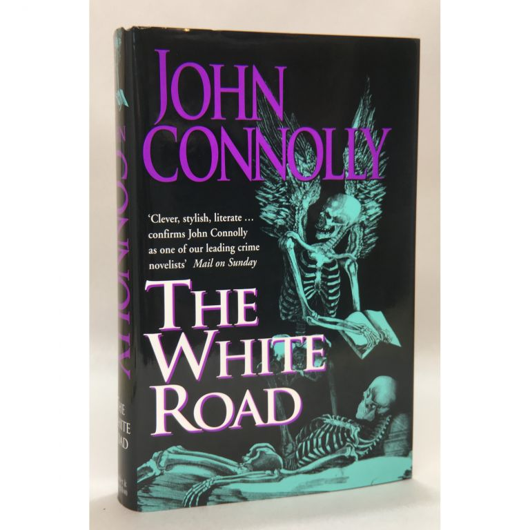 The White Road. John Connolly.