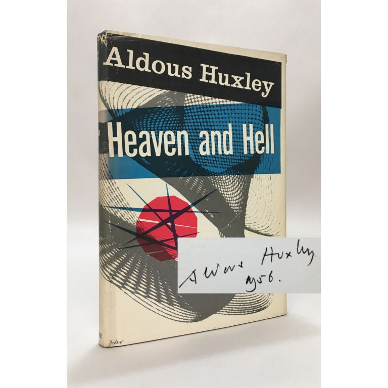 Heaven and Hell. Aldous Huxley.