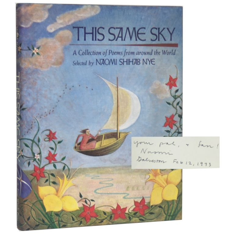 This Same Sky: A Collection of Poems from Around the World. Naomi Shihab Nye.