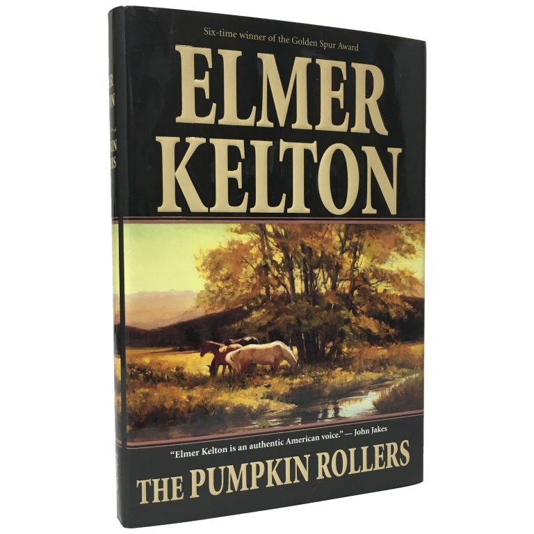 The Pumpkin Rollers. Elmer Kelton.