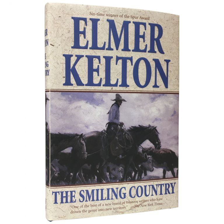 The Smiling Country. Elmer Kelton.