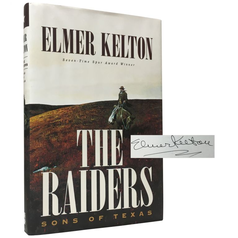 The Raiders: Sons of Texas. Elmer Kelton.