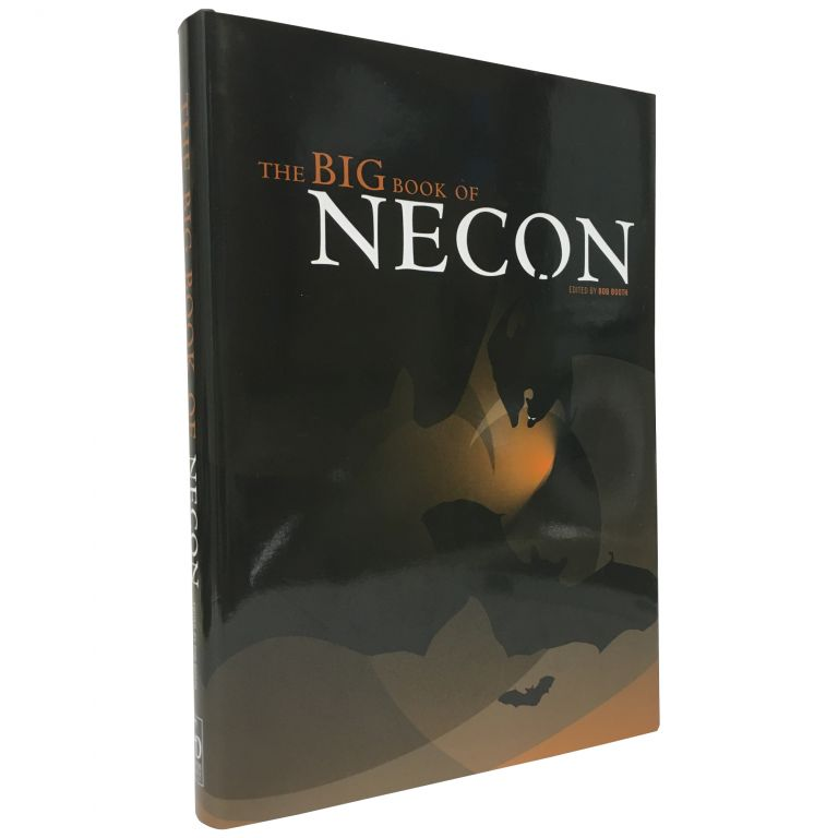 The Big Book of Necon [Trade Edition]. Bob Booth, Neil Gaiman Stephen King, contributors.