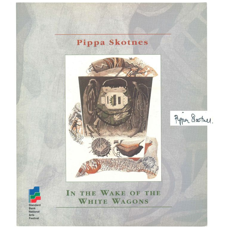 In the Wake of the White Wagons. Pippa Skotnes.