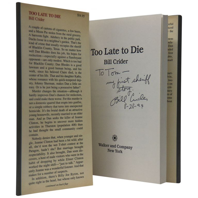Too Late to Die. Bill Crider.