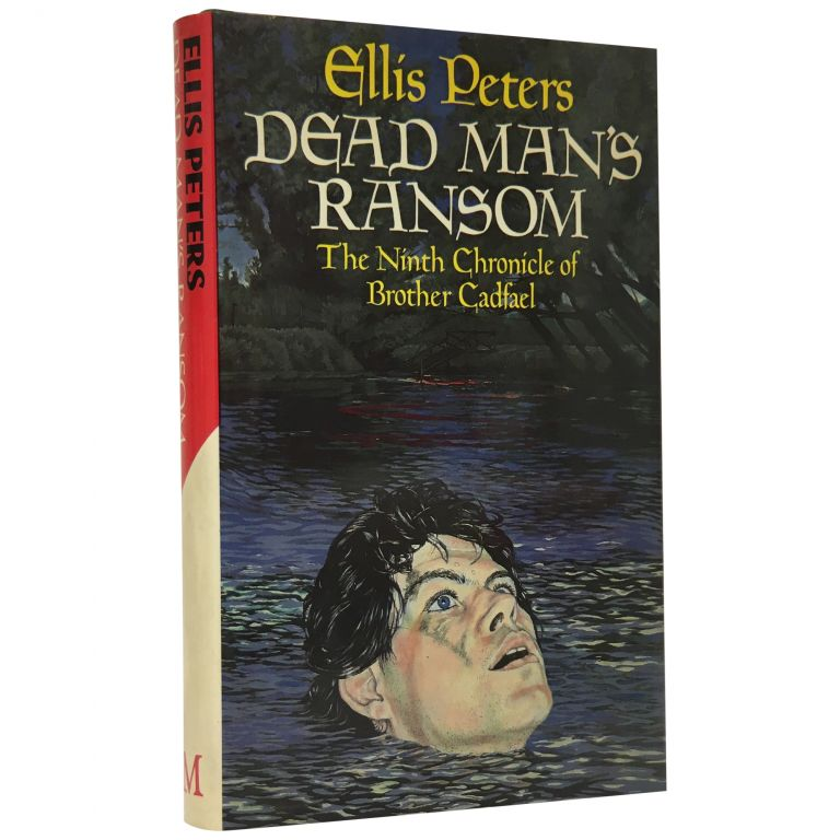 Dead Man's Ransom: The Ninth Chronicle of Brother Cadfael. Ellis Peters.