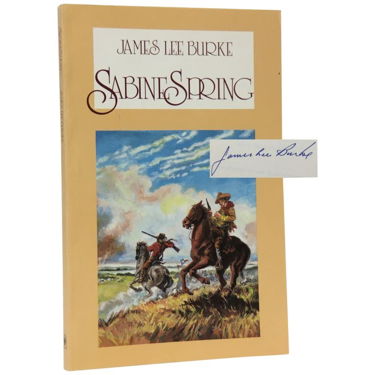 Sabine Spring [Two for Texas]. James Lee Burke.
