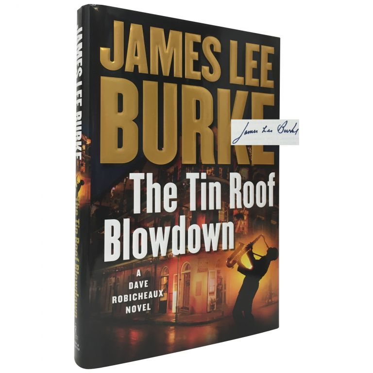 The Tin Roof Blowdown. James Lee Burke.