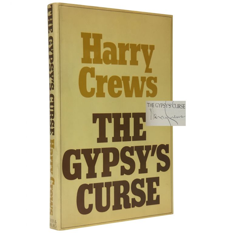 The Gypsy's Curse. Harry Crews.
