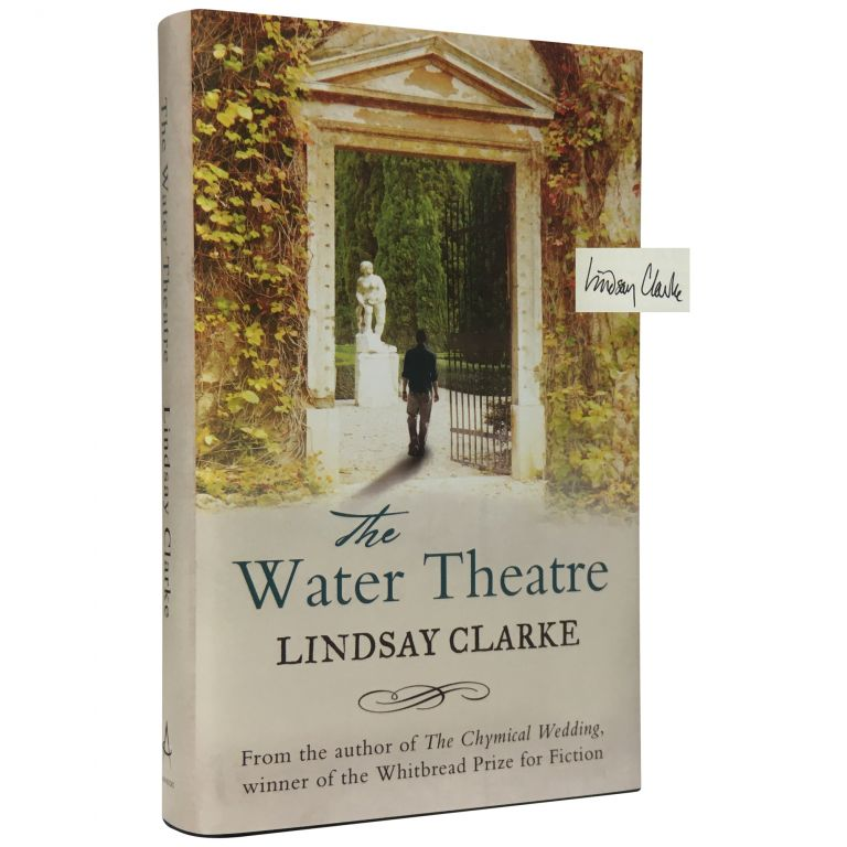 The Water Theatre [Signed, Limited]. Lindsay Clarke.
