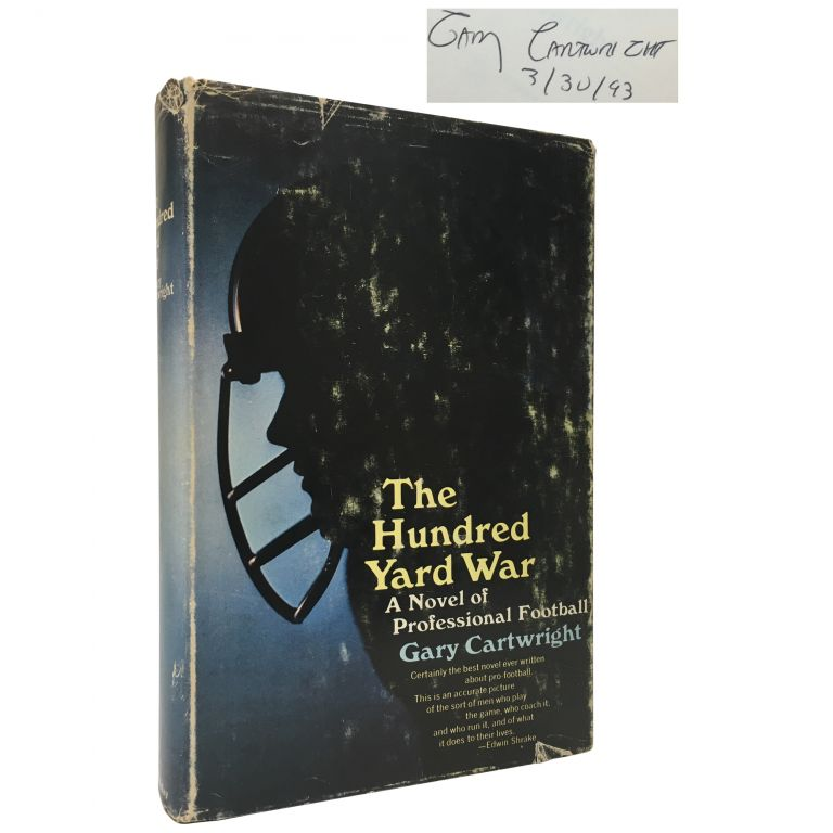 The Hundred Yard War. Gary Cartwright.