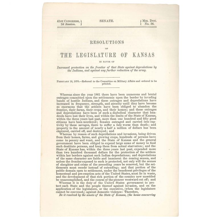 Resolution of the Legislature of Kansas in Favor of Increased Protection on the Frontier of that State Against Depredations by the Indians, and Against Any Further Reduction of the Army