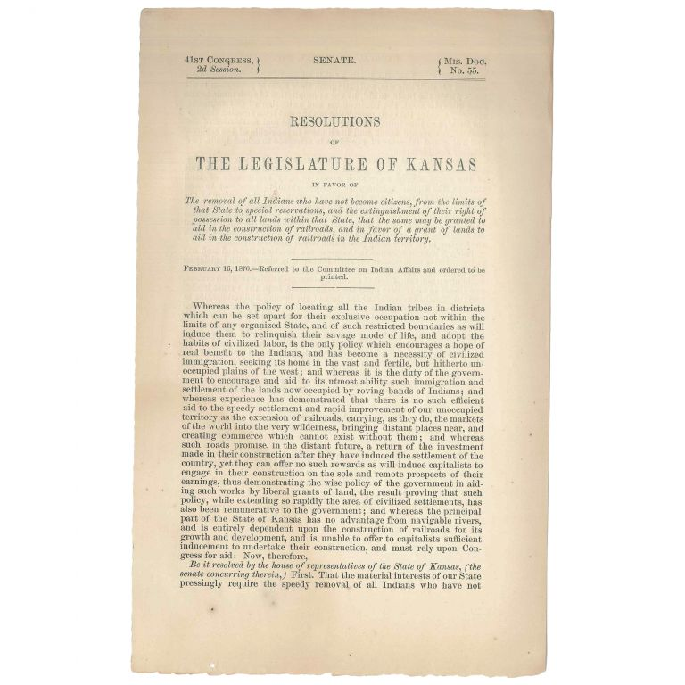 Resolutions of the Legislature of Kansas in Favor of the Removal of All Indians Who Have Not Become Citizens....