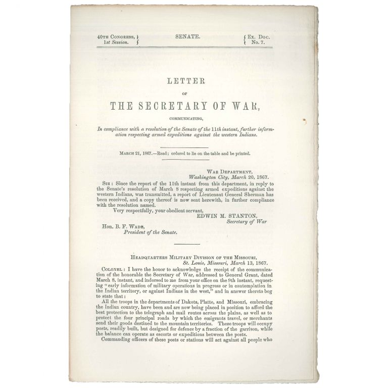 Letter of the Secretary of War, Communicating... Further Information Respecting Armed Expeditions Against the Western Indians. William Tecumseh Sherman, Ulysses S. Grant.