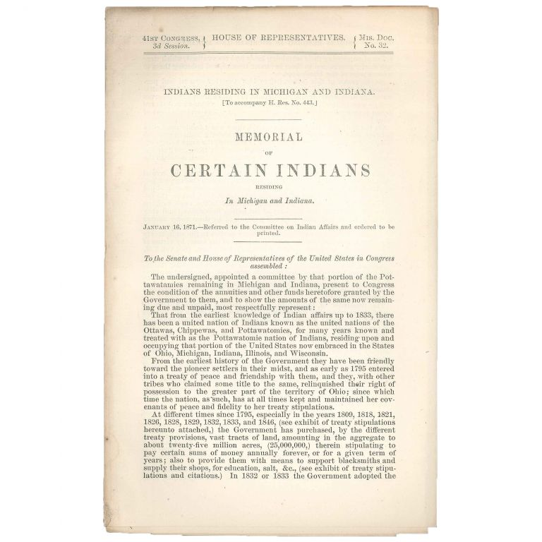 Indians Residing in Michigan and Indiana. [To accompany H. Res. No. 443.]. Memorial of Certain Indians Residing in Michigan and Indiana. Simon Pokagun, Seton Moty.
