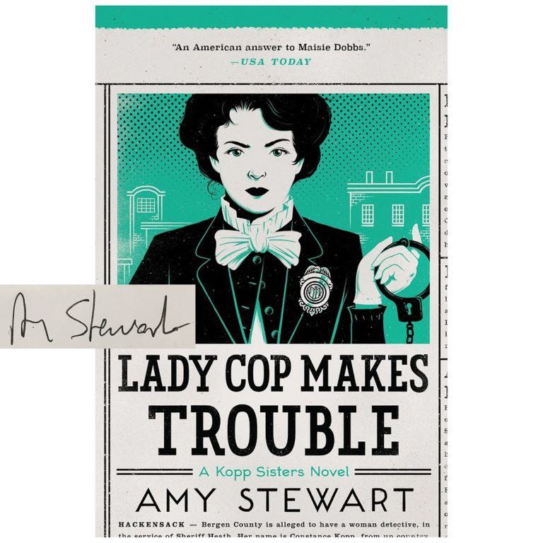 Kopp Sisters #2: Lady Cop Makes Trouble [Hardcover]. Amy Stewart.