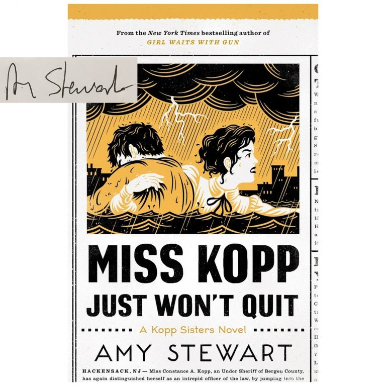 Kopp Sisters #4: Miss Kopp Just Won't Quit [Hardcover]. Amy Stewart.