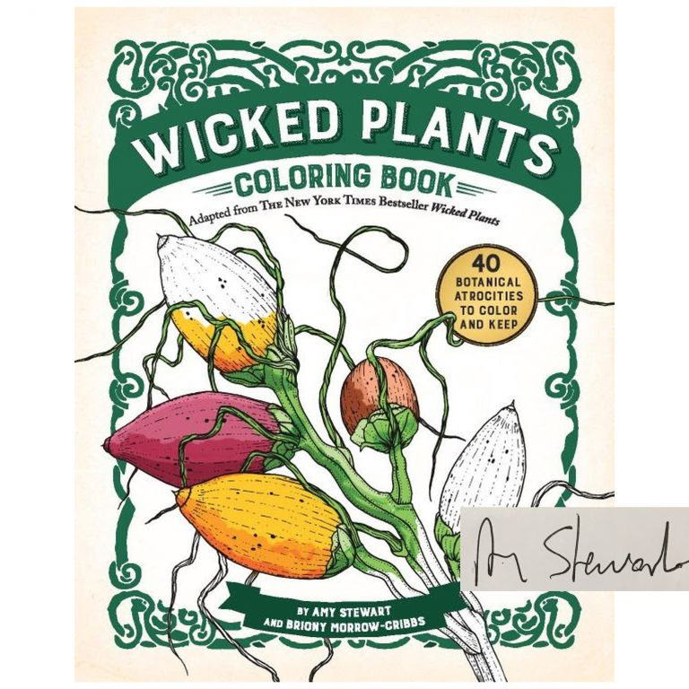 Wicked Plants Coloring Book. Amy Stewart.