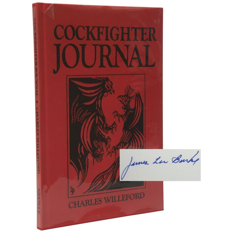 Cockfighter Journal: The Story of a Shooting. Charles Willeford, James Lee Burke.