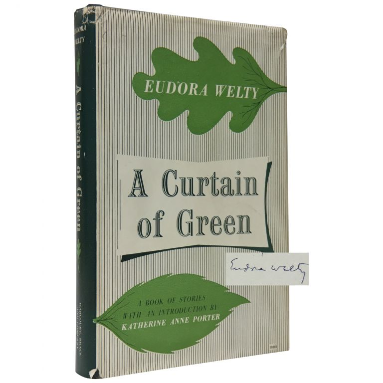 A Curtain Of Green. Eudora Welty, Katherine Anne Porter.