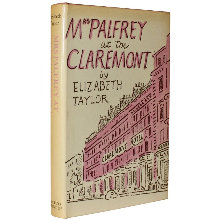 Mrs. Palfrey at the Claremont. Elizabeth Taylor.