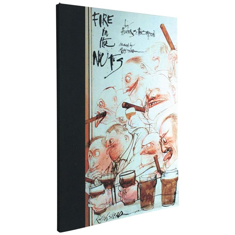 Fire in the Nuts [Uncorrected Proof]. Hunter S. Thompson, Ralph Steadman.