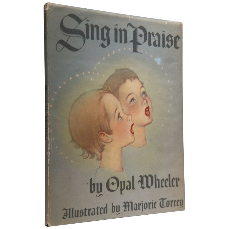 Sing in Praise: A Collection of Best Loved Hymns. Opan Wheeler, Marjorie Torrey.