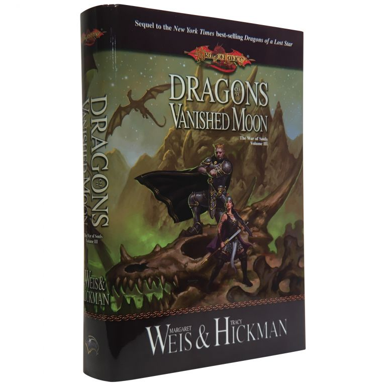 Dragons of a Vanished Moon: The War of Souls, Volume Three. Margaret Weis, Tracy Hickman.