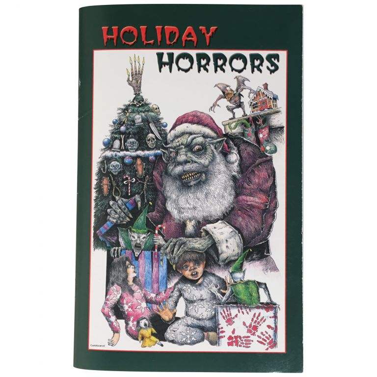 Holiday Horrors [Signed, Numbered]. Ray Garton.
