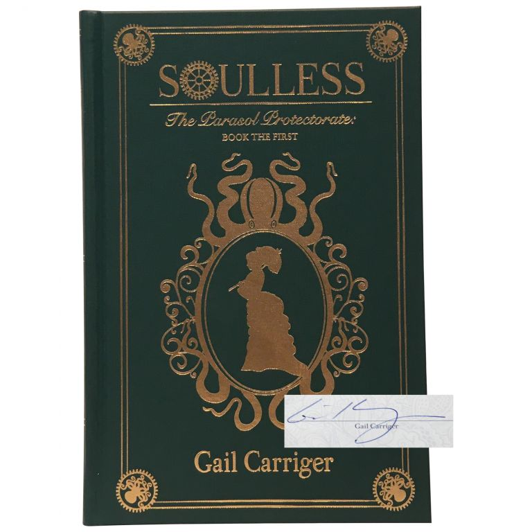 Soulless: The Parasol Protectorate Book the First [Signed, Numbered]. Gail Carriger.