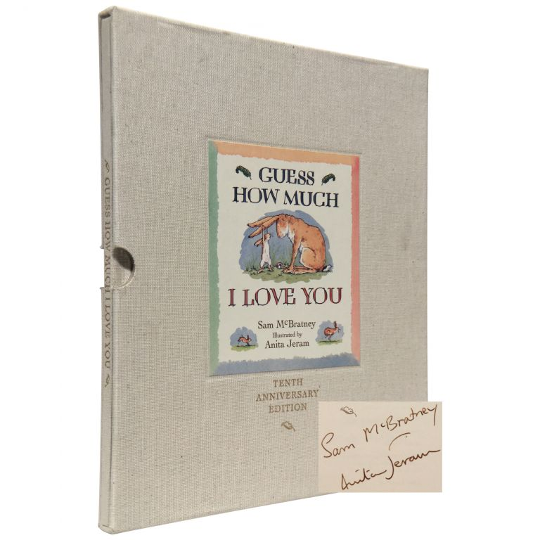 Guess How Much I Love You [Signed, Limited]. Sam McBratney, Anita Jeram.