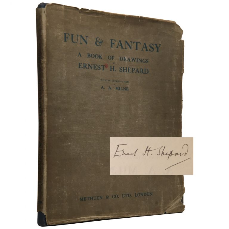 Fun & Fantasy: A Book of Drawings [Signed, Limited]. Ernest H. Shepard.