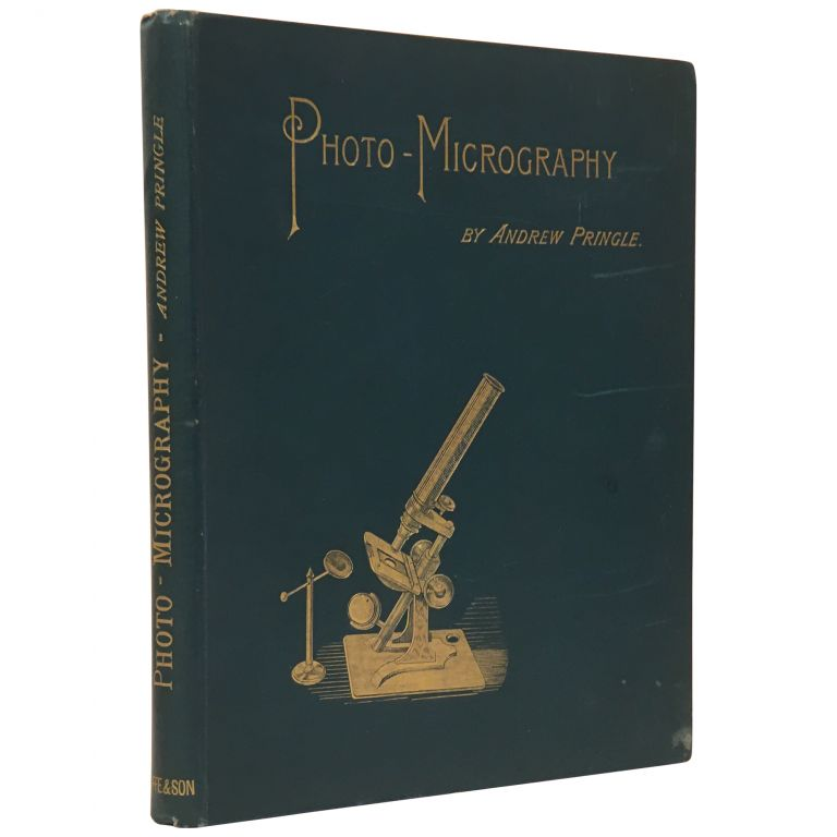 Practical Photo-micrography. Andrew Pringle.