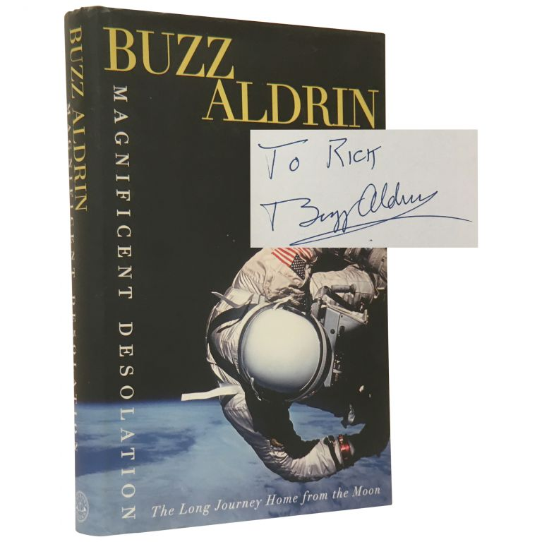 Magnificent Desolation: The Long Journey Home from the Moon. Buzz Aldrin, Ken Abraham.