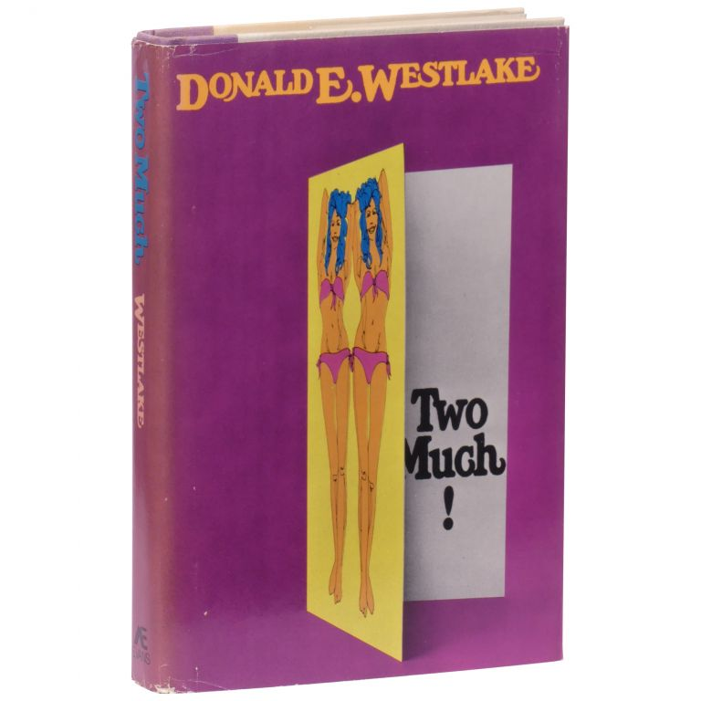 Too Much! Donald E. Westlake.