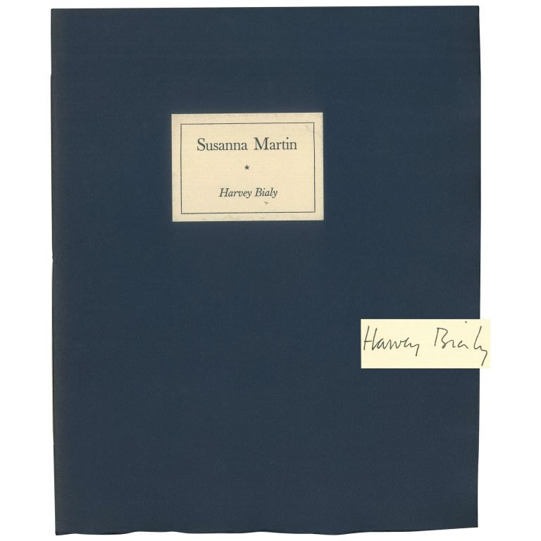 Susanna Martin [1 of 50 Signed Copies]. Harvey Bialy.