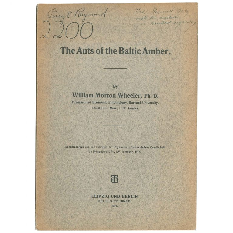 The Ants of the Baltic Amber. William Morton Wheeler.
