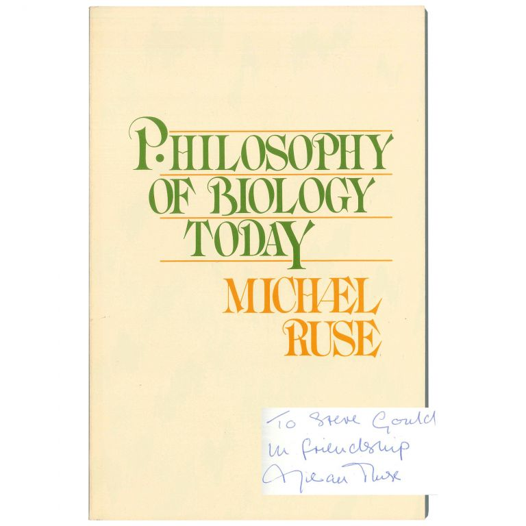 Philosophy of Biology Today. Michael Ruse.