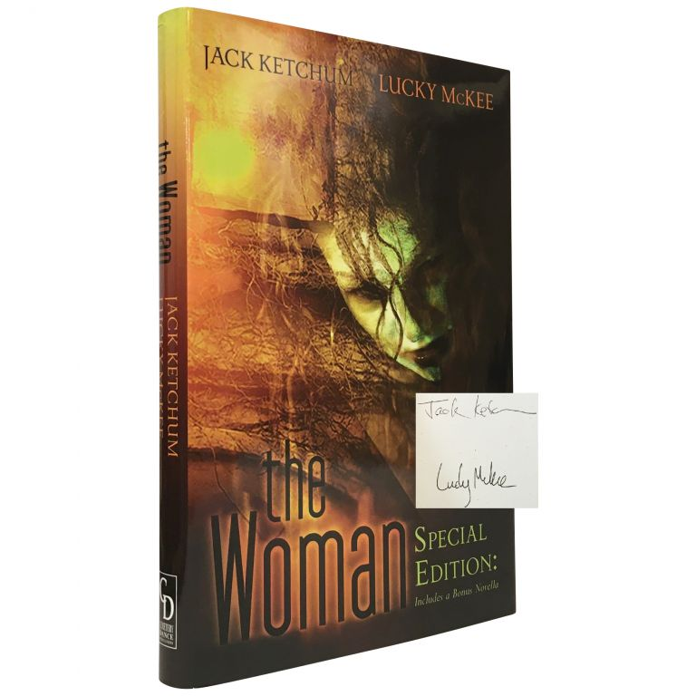 The Woman [Signed]. Jack Ketchum, Lucky McKee.