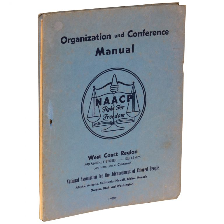 Organization and Conference Manual: West Coast Region. West Coast Region National Association for the Advancement of Colored People.