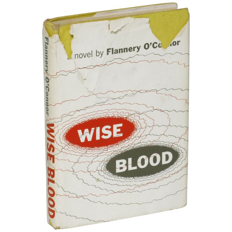 Wise Blood. Flannery O'Connor.