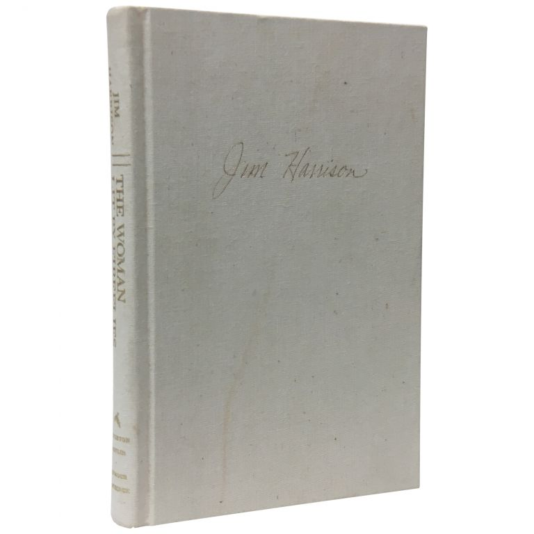 The Woman Lit By Fireflies [Signed, Limited]. Jim Harrison.
