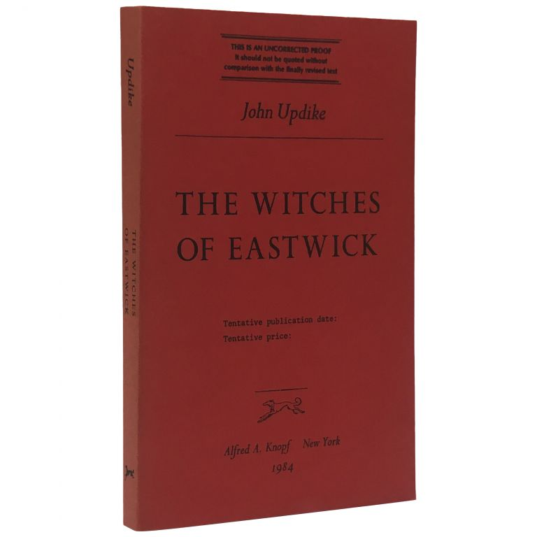 The Witches of Eastwick [Uncorrected Proof]. John Updike.